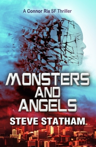 Monsters and Angels, book 3 of the Connor Rix chronicles.