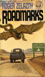 Roadmarks by Roger Zelazny, second paperback edition, 1980, Del Rey, cover by Darrell K. Sweet.